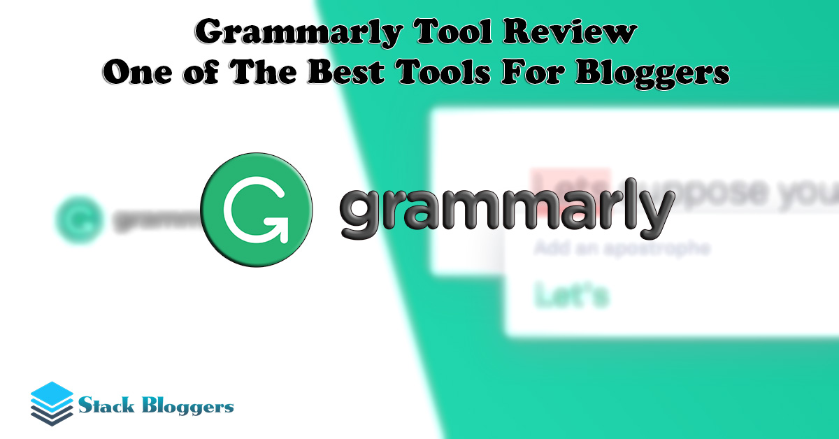 Grammarly Extension Review - How is it useful for content writers and bloggers. Write without grammar and spelling mistakes and publish perfect posts.