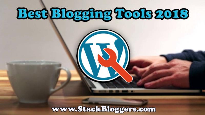 Best Blogging Tools 2018