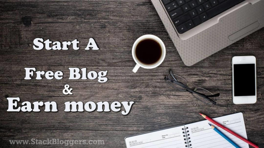 Start free Blog and make money online