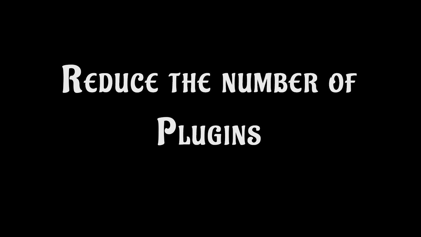 Reduce number of plugins